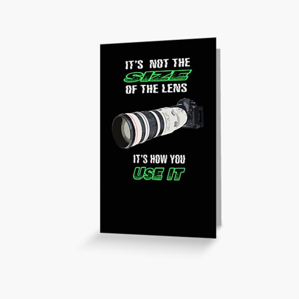 Size of the lens Greeting Card