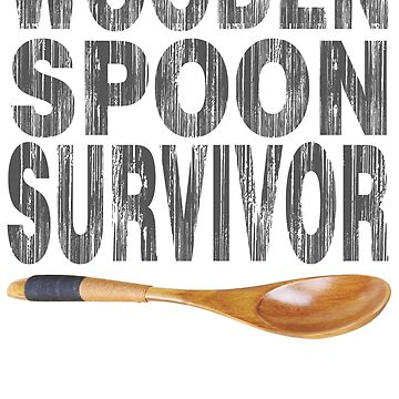 Wooden spoon survivor - Official by BboyBarsir