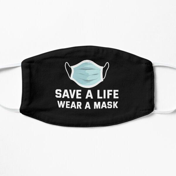 Face Masks, Save a Life, Wear a Mask - KaiWuDesign Flat Mask