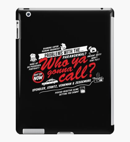 Who Ya Gonna Call? Ghostbusters! iPad Case/Skin