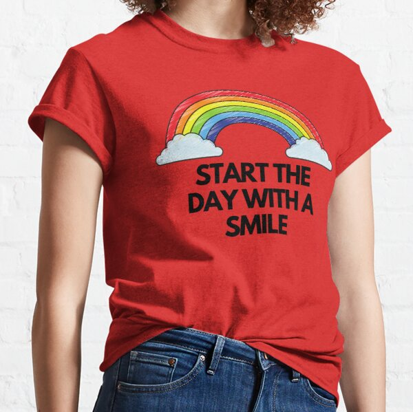 Start the day with a smile Classic T-Shirt