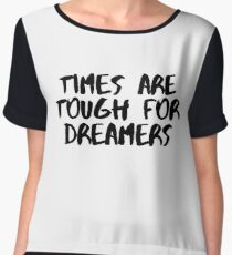 Times are Tough for Dreamers (White) Chiffon Top