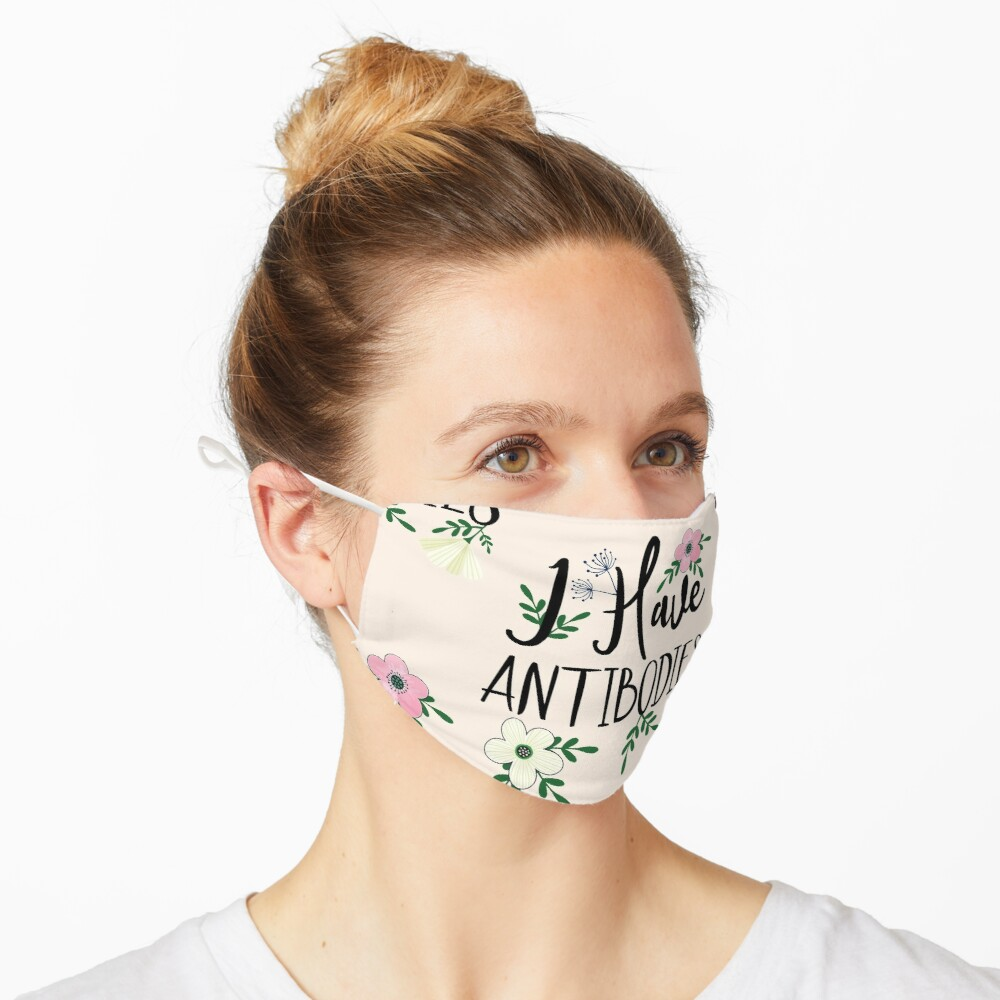 I Have Antibodies Floral Spring Vaccinated Novelty Mask