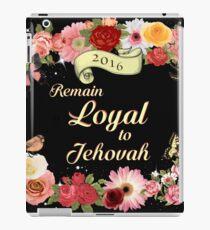Remain Loyal to Jehovah  iPad Case/Skin