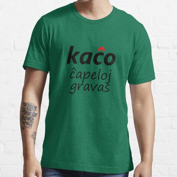Kaĉo, Ĉapeloj Gravas -  Nigra Essential T-Shirt