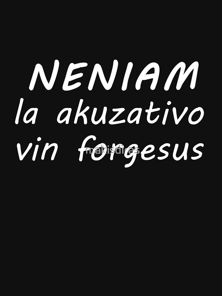 Neniam la Akuzativo Vin Forgesus - Blanka by makisdiras
