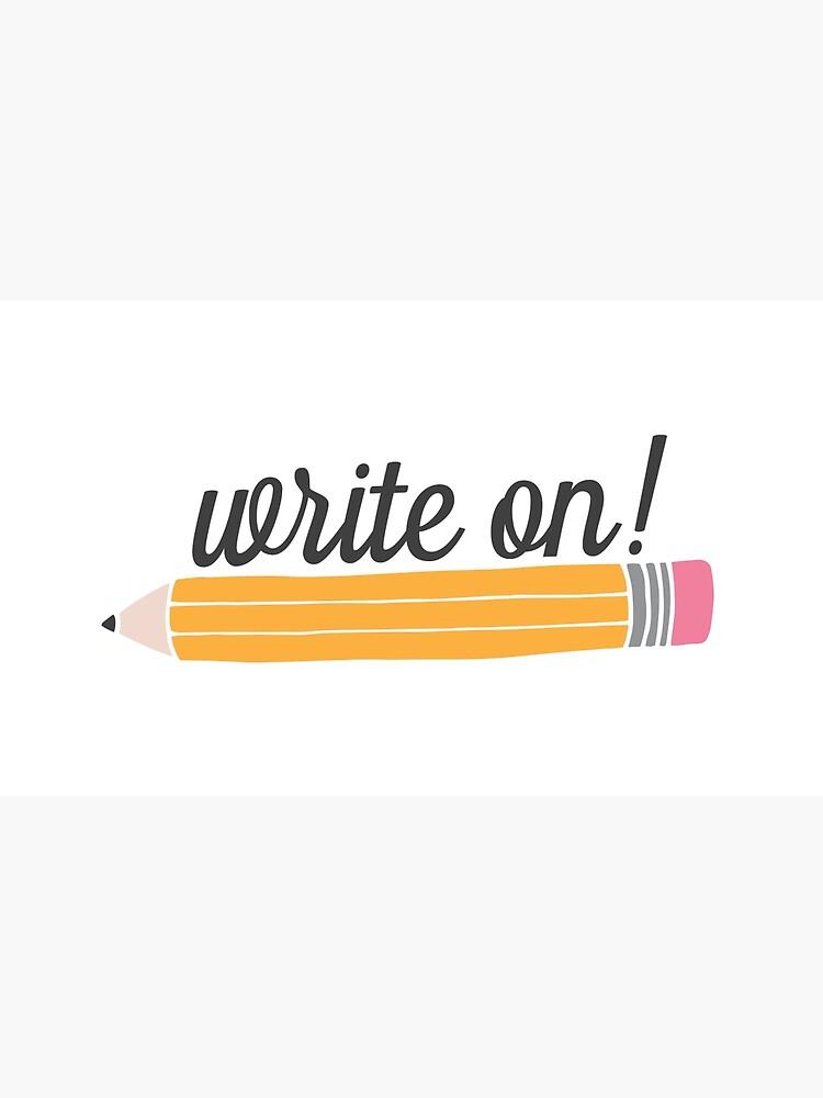Write On! by kayceedesigns