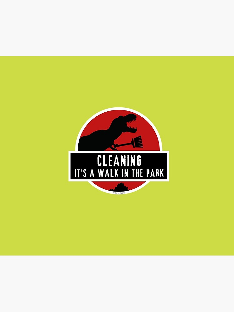 Walk In The Park Dinosaur Broom Fun Cleaning Lady Gifts by SavvyCleaner