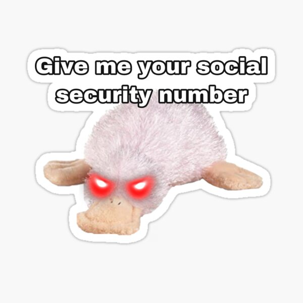 Webkinz waddles give me your social security number meme Sticker