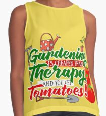 Gardening is Cheaper than Therapy and you get Tomatoes Contrast Tank
