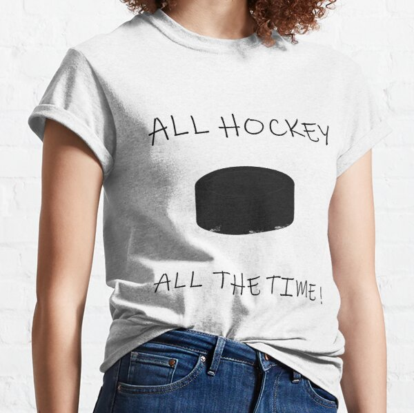 Hockey T-Shirts And Hockey Items  Classic T-Shirt