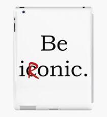 Be Ironic Irony Statement iPad Case/Skin