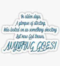Anything Goes  Sticker