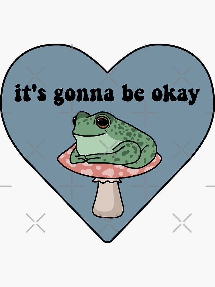 It's Gonna Be Okay Frog by melouker