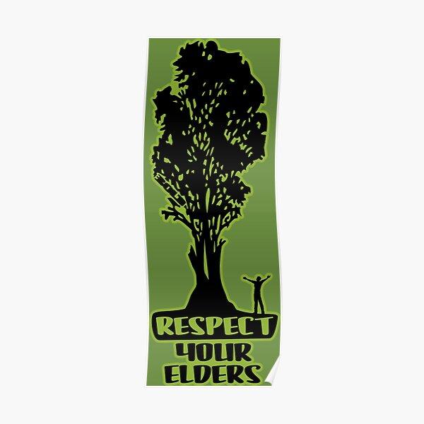 Respect Your Elders Man Admiring Tree Poster