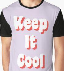 Halte es cool Grafik T-Shirt