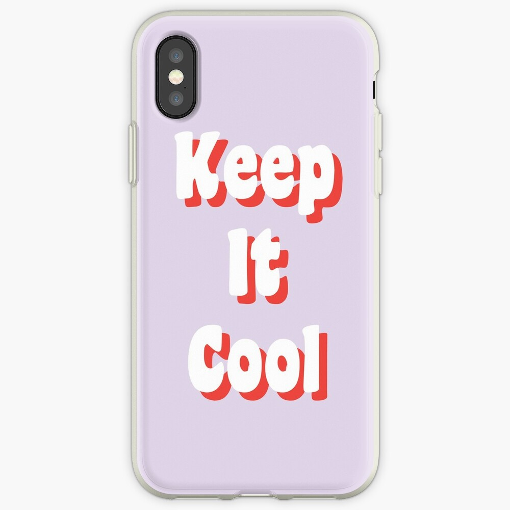 Keep It Cool iPhone Case & Cover