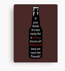 A message in the beer  Canvas Print