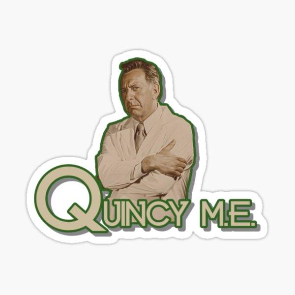 Quincy T-ShirtQuincy M.E. Sticker