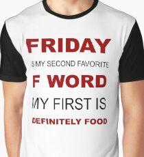 F-word priorities Graphic T-Shirt