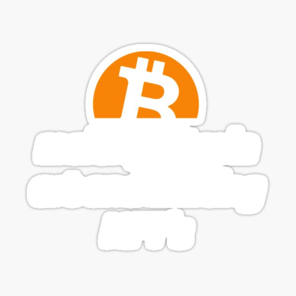 Bitcoin Minting NFT Quote Sticker