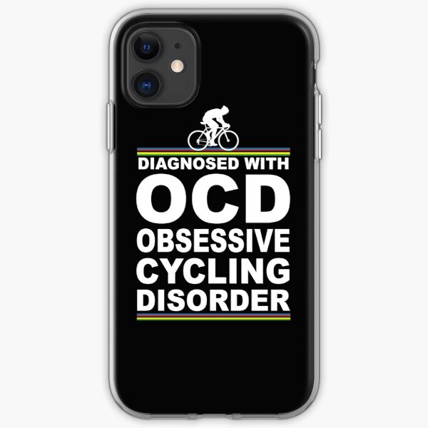 OCD Obsessive Cycling Disorder Funny T Shirt iPhone Soft Case