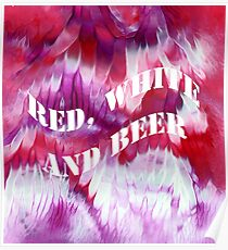 Red, white and beer Poster