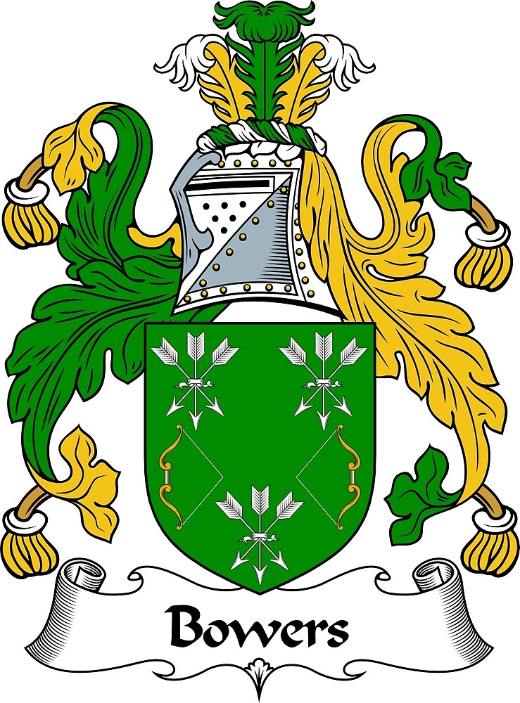 Bowers Coat of Arms / Bowers Family Crest by ScotlandForever
