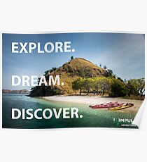 Explore. Dream. Discover. Poster