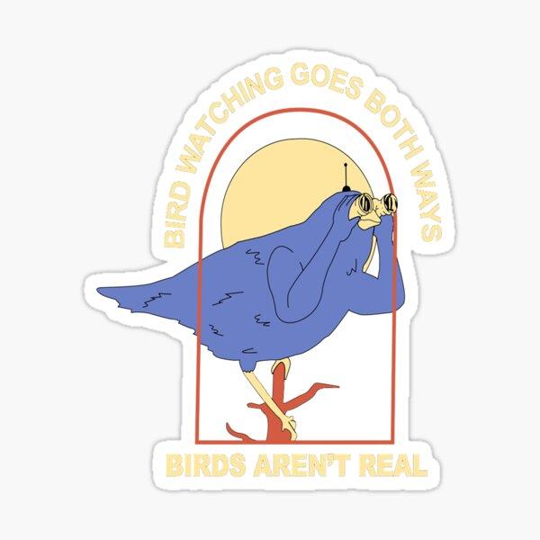 bird watching goes both ways - birds aren't real Essential T-Shirt Sticker