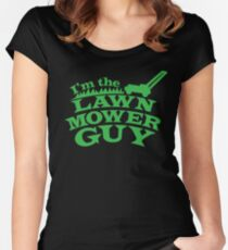 I;m the LAWNMOWER guy! with mower in green Women's Fitted Scoop T-Shirt