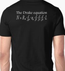 The Drake equation, UFO, SETI, Alien, search for extraterrestrial life, Contact, Is there anyone there? White Type T-Shirt