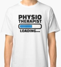 Physiotherapist loading Classic T-Shirt
