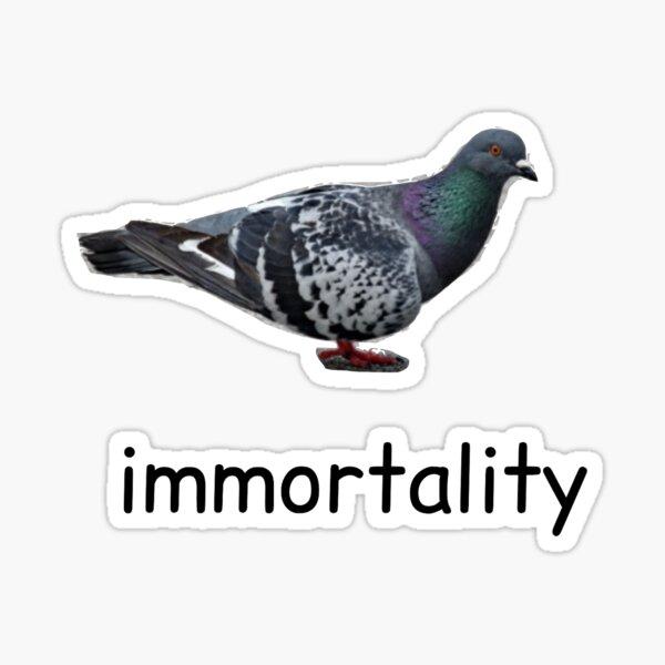 immortality Sticker