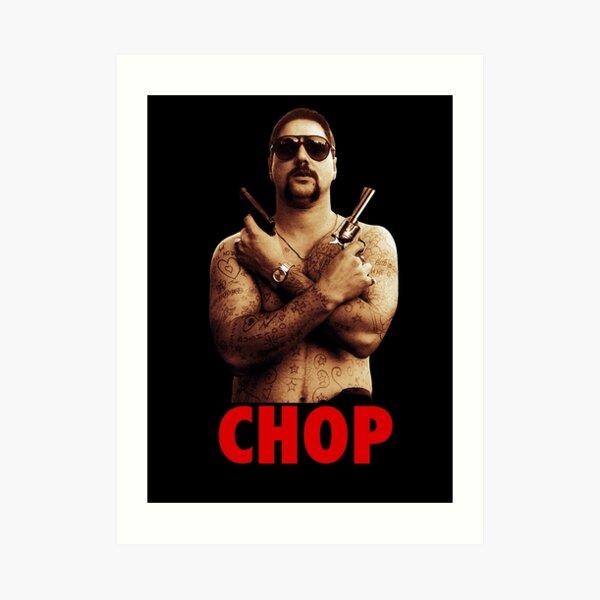Uncle Chop Chop Art Print
