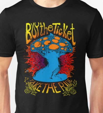 """Buy the ticket take the ride"" Hunter S. Thompson quote original drawing Unisex T-Shirt"