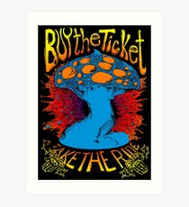 """Buy the ticket take the ride"" Hunter S. Thompson quote original drawing Art Print"