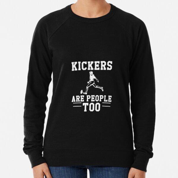 Kickers Are People Too Football Kicker Lightweight Sweatshirt