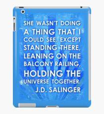 J.D. Salinger Quote - Saphire iPad Case/Skin
