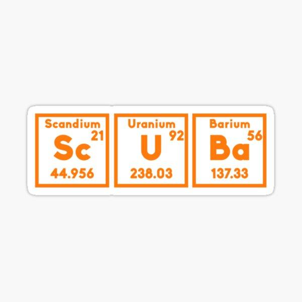 Scandium Uranium Barium ScUBa Cool Underwater Diver Sticker