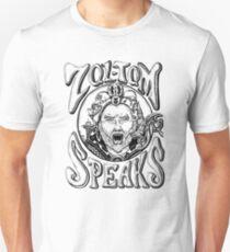 Zol-Tom Speaks Unisex T-Shirt