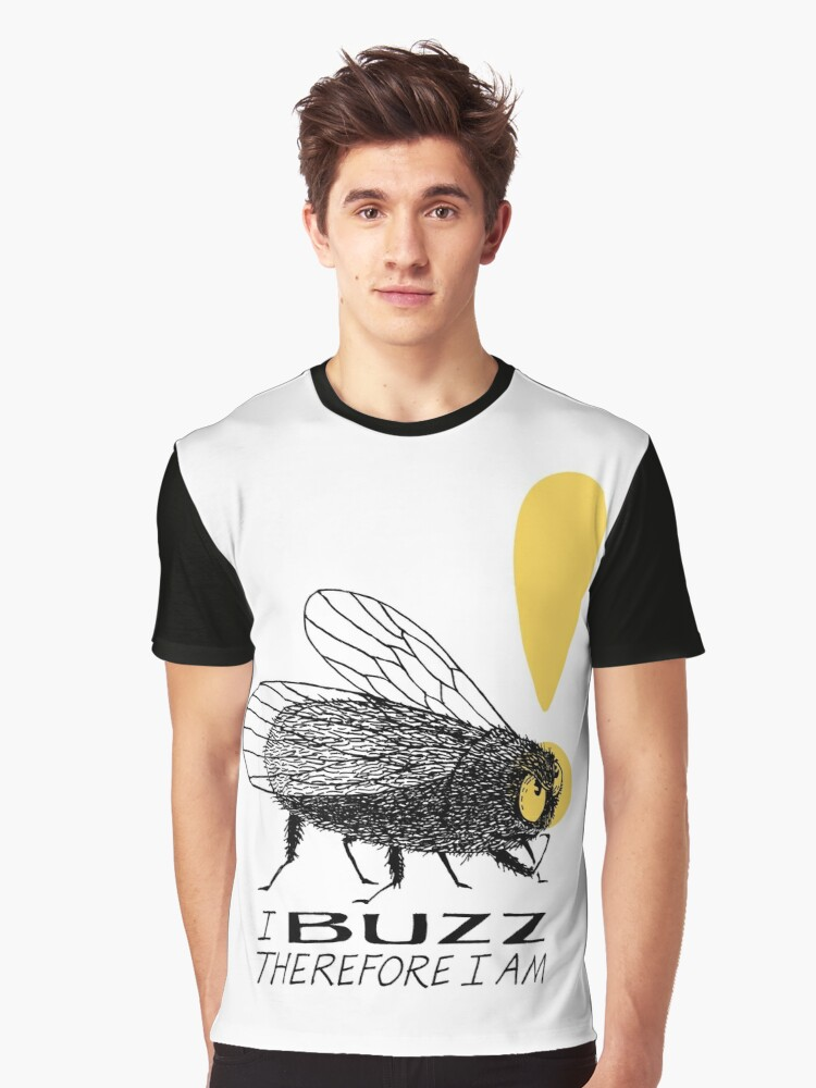 Thinker fly, I buzz therefore I am Graphic T-Shirt Front