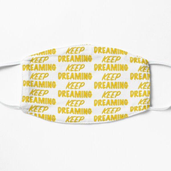 Keep Dreaming Flat Mask