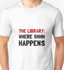 Bibliothèque Shhh Happens T-shirt unisexe