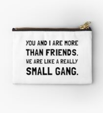 More Than Friends Studio Pouch