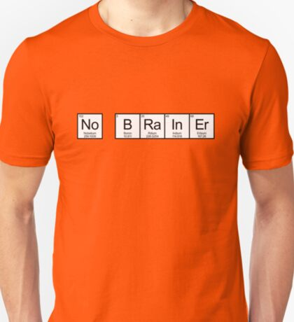 No Brainer T-Shirt