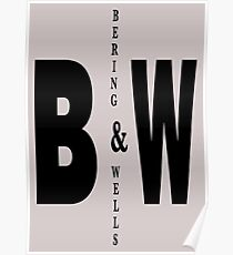Bering & Wells minimalist text design Poster