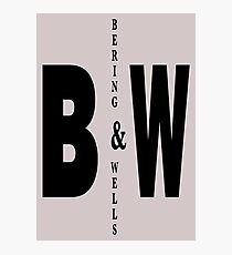 Bering & Wells minimalist text design Photographic Print