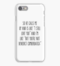 But you're not Benedict Cumberbatch - Light Version iPhone Case/Skin