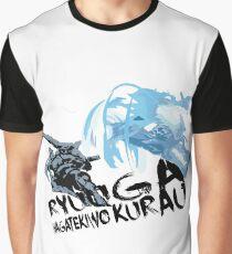 RYUUGA WAGATEKIWO KURAU Graphic T-Shirt